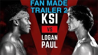 KSI VS Logan Paul (Fan Made Trailer 2)