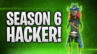 SEASON 6 HACKER! 💀 | Fortnite: Battle Royale