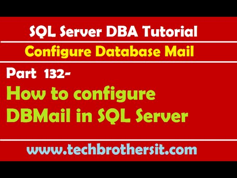 SQL Server DBA Tutorial 132-How To Configure DBMail In SQL Server