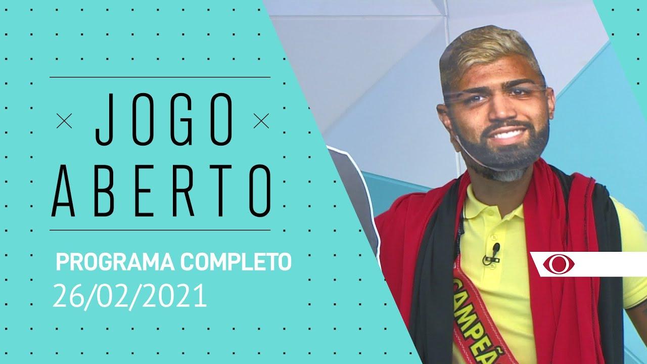 Jogo Aberto 26 02 2021 Programa Completo Youtube