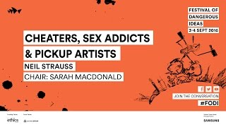 Neil Strauss - Cheaters, Sex Addicts & Pickup Artists