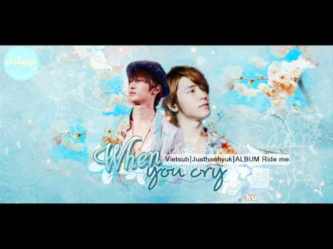 [JHH][Vietsub] When you cry - Kimi ga naitara - Donghae Eunhyuk