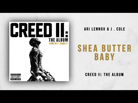 Ari Lennox & J. Cole  – Shea Butter Baby (Creed 2)