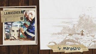 Video La Maschera - 'O marenaro download MP3, 3GP, MP4, WEBM, AVI, FLV Januari 2018