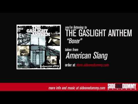 The Gaslight Anthem  Boxer