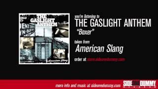 The Gaslight Anthem - Boxer
