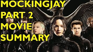 Movie Spoiler Alerts - The Hunger Games - Mockingjay - Part 2 (2015) - Video Summary
