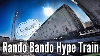 Rando Bando Hype Train