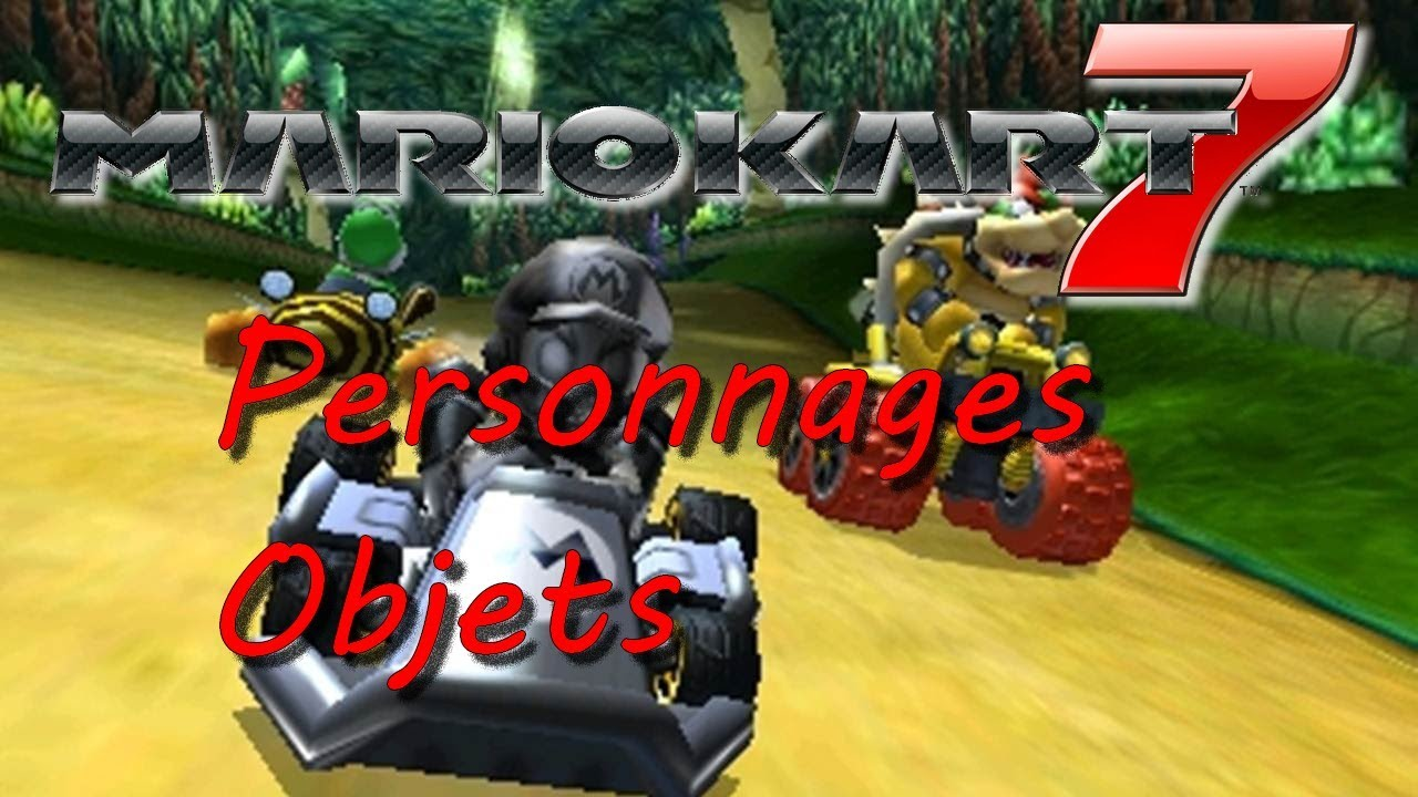 mario kart 7 personnages et objets youtube. Black Bedroom Furniture Sets. Home Design Ideas