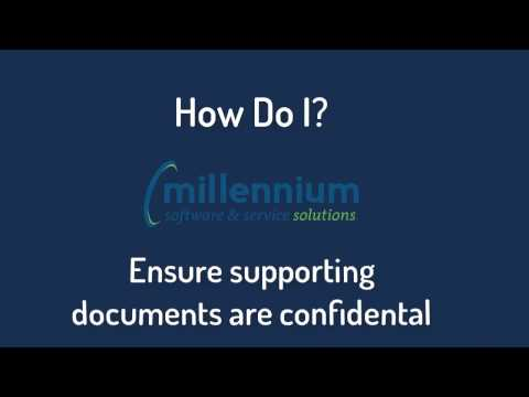 How Do I? Make Supporting Documents Confidential