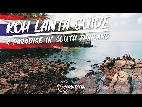 🏝KOH LANTA, THAILAND 🇹🇭 - TRAVEL GUIDE 2018 | Paradise in the South (4K Cinematic)