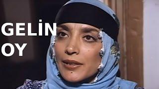 Gelin Oy - Eski Türk Filmi Tek Parça (Restorasyonlu)