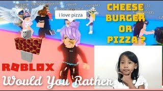 CHEESE BURGER OR PIZZA | WOULD YOU RATHER #ROBLOX
