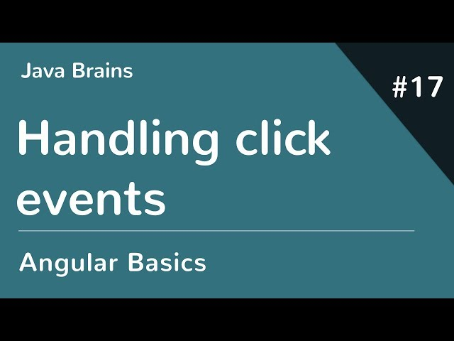 Angular 6 Basics 17 - Handling click events