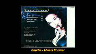 Shaydie - Always Forever (Extended Version)