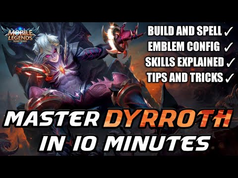 Master Dyrroth In 10 Minutes | Mobile Legends Bang Bang