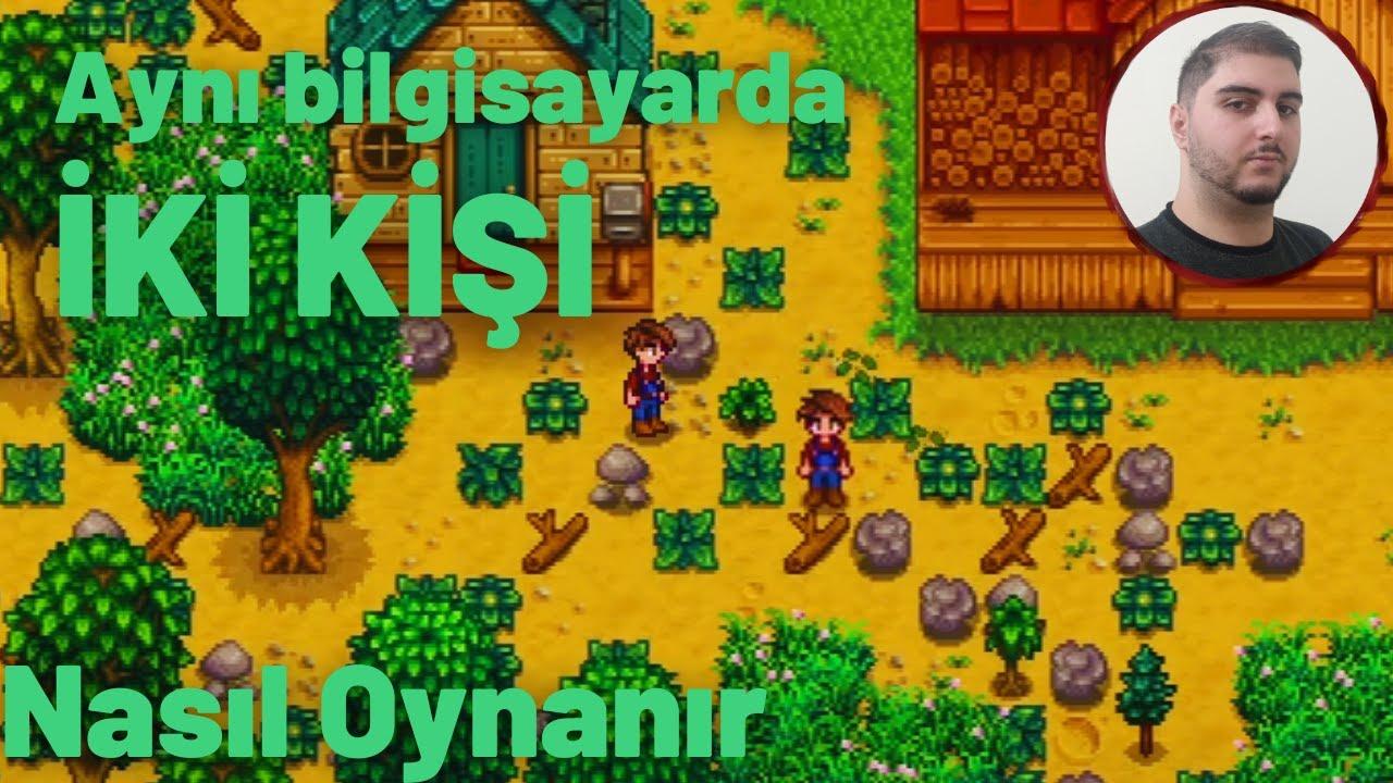 Stardew Valley   Aynı Bilgisayarda İki Kişi Local Co-op   Nasıl Yapılır