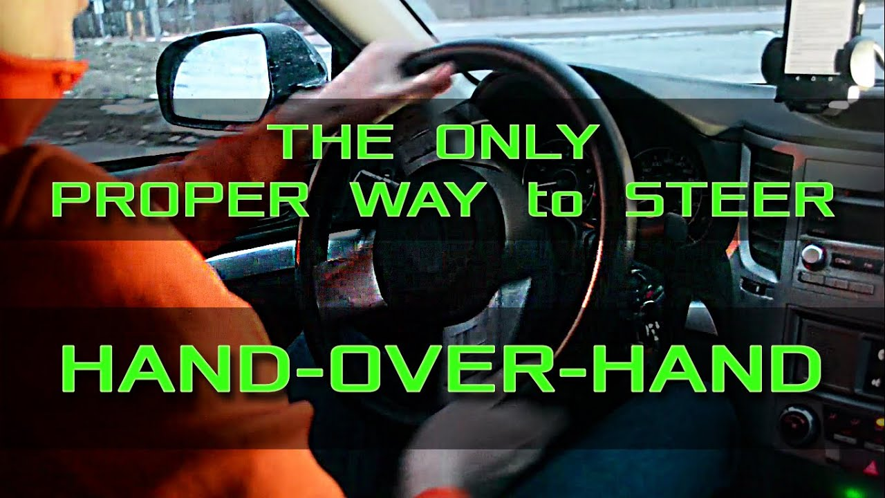 Hand Over Hand Steering The Only Proper Way Driving School