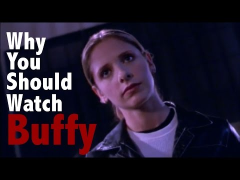 Why You Should Watch Buffy The Vampire Slayer