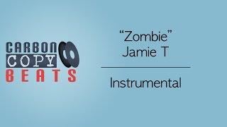 Zombie - Instrumental / Karaoke (In the Style of Jamie T)