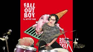 Download Dear Future Self (Hands Up) - Fall Out Boy with Wyclef Jean - Drum Cover Mp3 and Videos