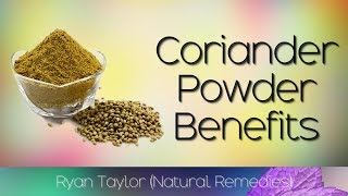 Coriander Powder: Benefits & Uses (Dhania Powder)
