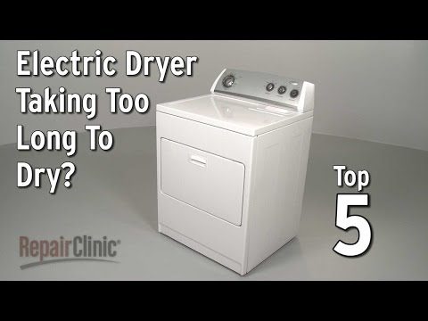 Dryer Takes Too Long to Dry Clothes? Electric Dryer Troubleshooting
