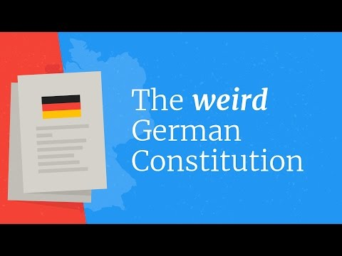 Why is the German Constitution so Weird?