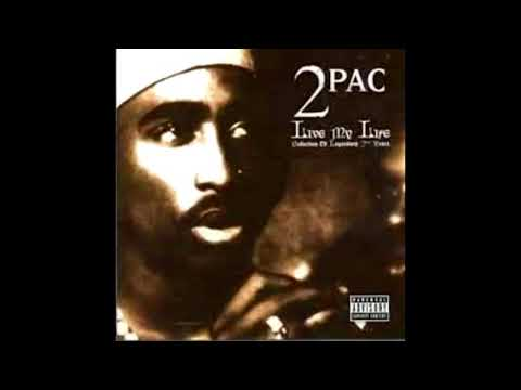 2Pac   Live my life Full album 1 Hour of 2Pac! 2016