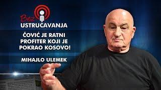Mihajlo Ulemek - Čović je ratni profiter koji je pokrao Kosovo!
