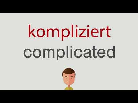 Kompliziert Auf Englisch