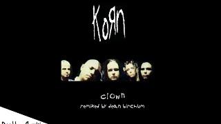 Korn - Clown (Remixed By Dean Birchum) (2012)