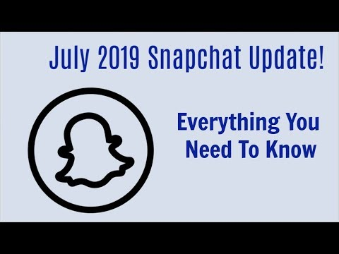 July 2019 Snapchat Update: New Features