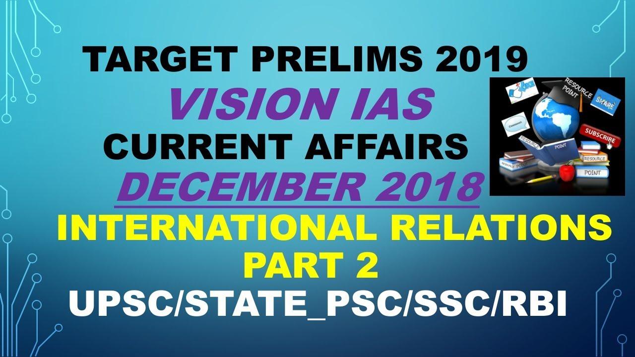 VISION IAS CURRENT AFFAIRS DECEMBER 2018 (INTERNATIONAL