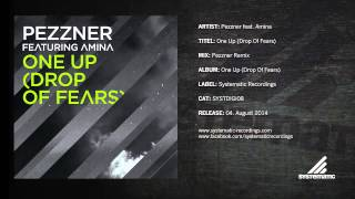 Pezzner feat. Amina - One Up (Drop of Fears) (Pezzner Remix)