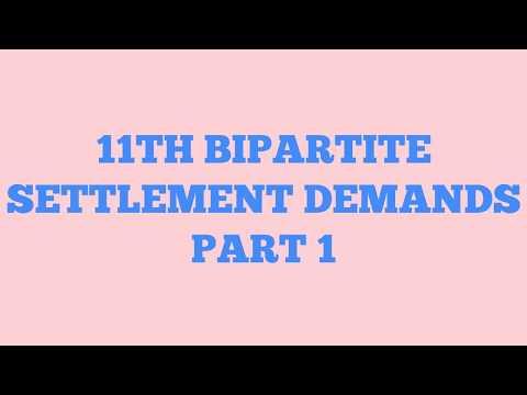 11TH BIPARTITE SETTLEMENT DEMANDS PART 1