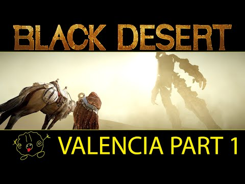[Black Desert Online] Guide: Preparing for Valencia (Part 1)