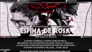 Video Ofical Andy Rivera Ft Dalmata - Espina De Rosa