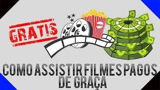 Como assistir filmes pagos de graça (alterativa ao netflix totalmete gratis) 2016 e 2017