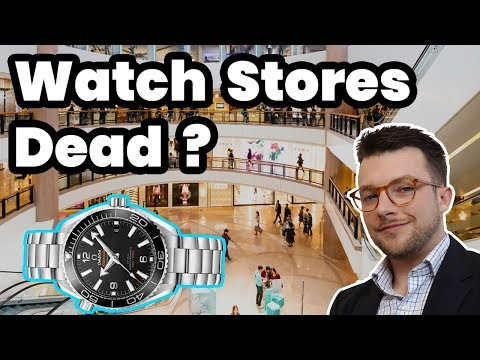 Watch Stores Closed Forever ??