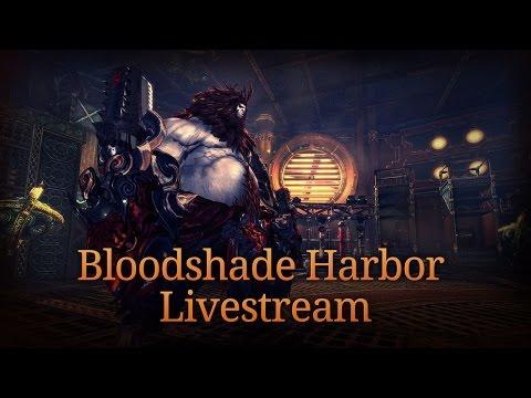 Blade & Soul Weekly Livestream: Bloodshade Harbor