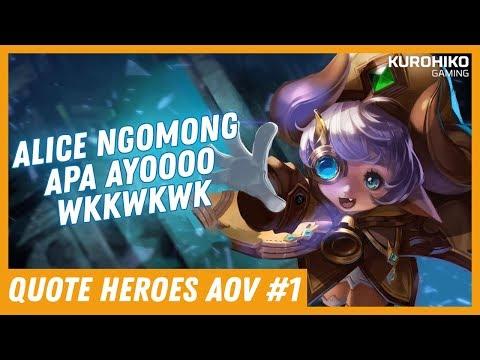 Alice Ngomong Free S*X? Entt? - Quote Hero Arena of Valor (AOV) Indonesia