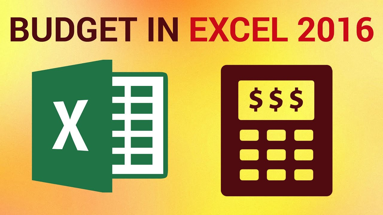 how to make a budget on excel 2016 youtube