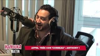 Appel Très Con 'CORBEAU' : Anthony !