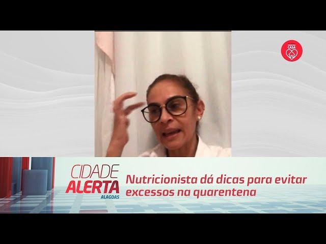Nutricionista dá dicas para evitar excessos na quarentena