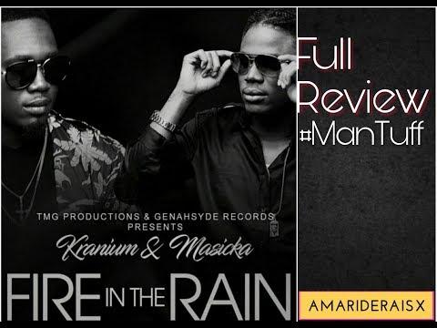 Masicka, Kranium - Fire In The Rain (Full Review) June 2017
