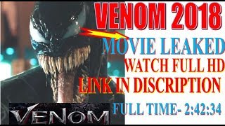VENOM 2018 FULL MOVIE HD FREE LINK WATCH HD 720P