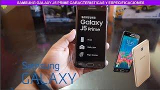 Samsung Galaxy J5 Prime Características y Especificaciones