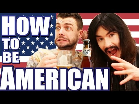HOW TO BE LIKE AMERICAN PEOPLE! - '2017'