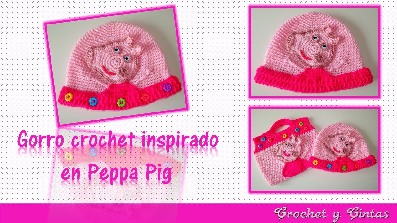 Gorro crochet ganchillo Peppa Pig para niñas – Parte 1 - YouTube